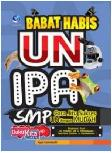 Babat Habis UN IPA SMP : Cara Jitu Sukses UN dengan Mudah (Edisi Lengkap)