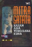 Mitra Satata : Kajian Asia Tenggara Kuna