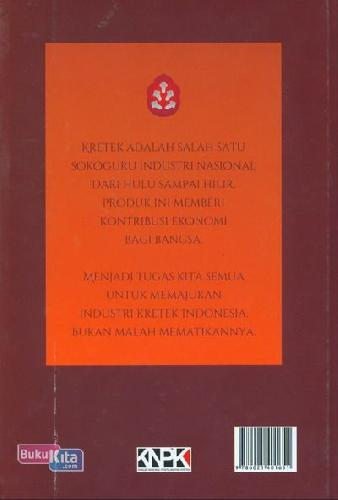 Cover Belakang Buku Kretek Kemandirian dan Kedaulatan Bangsa Indonesia