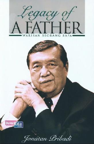 Cover Buku Legacy Of Father: Warisan Seorang Bapa