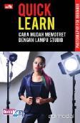 Quick Learn: Cara Mudah Memotret Dengan Lampu Studio