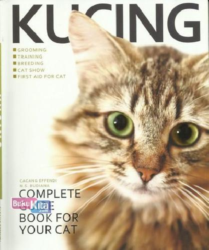 Cover Buku Kucing: Complete Guide Book For Your Cat