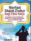 Meningkatkan Etos Kerja dengan Shalat Zhuhur