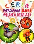 Ceria Bersama Nabi Muhammad