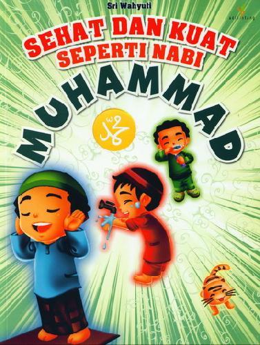 Cover Buku Sehat&Kuat Seperti Nabi Muhammad