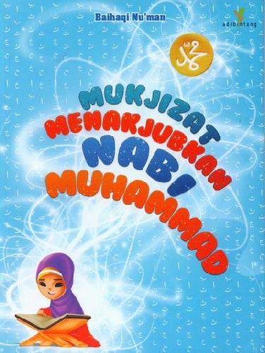 Cover Buku Mukjizat Menakjubkan Nabi Muhammad