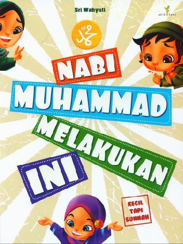 Cover Buku Nabi Muhammad Melakukan Ini