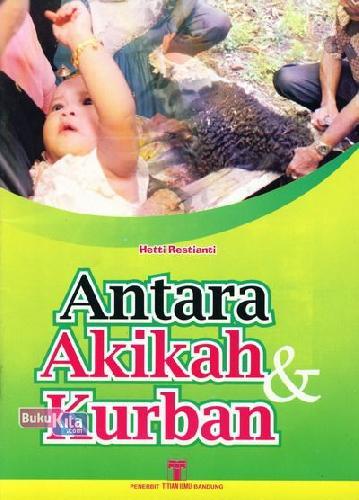 Cover Buku Antara Akikah dan Kurban