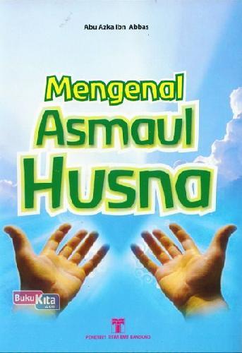 Cover Buku Mengenal Asmaul Husna