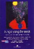 Bunga yang Berserak - Antologi Puisi dan Cerita Pendek 1989-2002