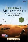 Sahabat Muhammad : Kisah Cinta dan Pergulatan Iman Generasi Muslim Awal