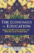 Economics Of Education,The: Mengelola Pendidikan Secara Prof Untuk Meraih Mutu