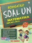 Bongkar Soal Un Matematika Smp/Mts 2015