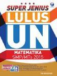 Super Jenius Lulus Un Matematika Smp/Mts 2015