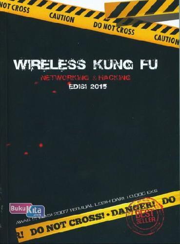 Cover Buku Wireless Kung Fu : Networking&Hacking Edisi 2015