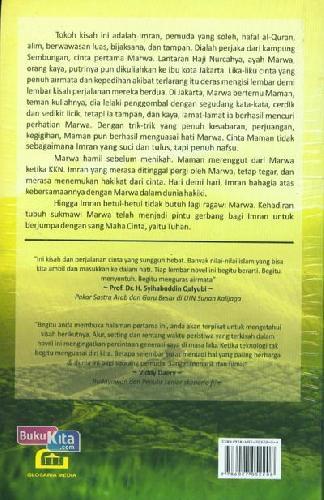 Cover Belakang Buku Maha Cinta : Sepotong Kisah Nyata dari Cinta Ragawi ke Cinta Sukmawi