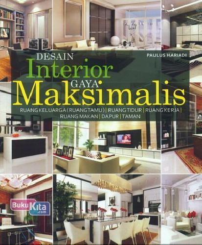 Cover Buku Desain Interior Gaya Maksimalis
