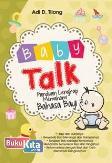 Baby Talk: Panduan Lengkap Memahami Bahasa Bayi