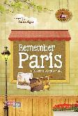 Remember Paris ( 11.369 km untuk Satu Cinta )