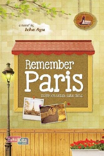 Cover Buku Remember Paris ( 11.369 km untuk Satu Cinta )