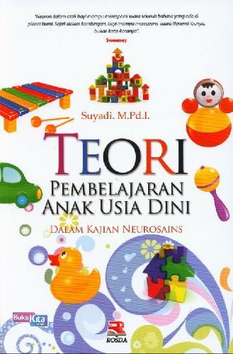 Cover Buku Teori Pembelajaran Anak usia Dini Dalam Kajian Neurosains