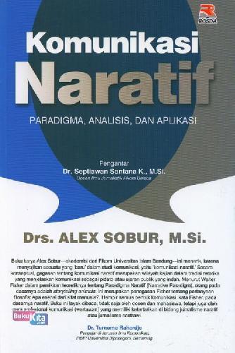 Cover Buku Komunikasi Naratif Pradigma, Analisi, dan Aplikasi