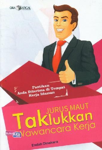 Cover Buku Jurus Maut Taklukkan Wawancara Kerja