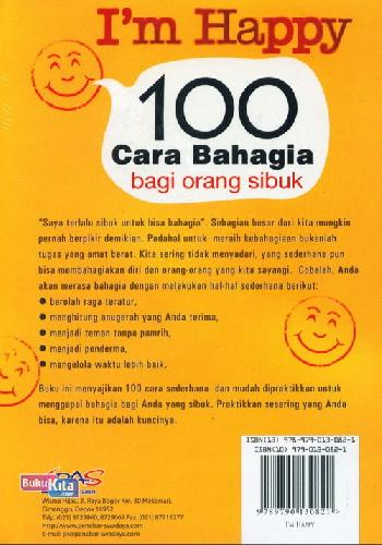 Cover Belakang Buku I m Happy 100 Cara Bahagia Bagi Orang Sibuk