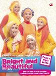 Teen`S Hijab Guide : Bright & Beautiful