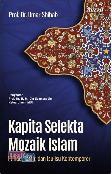 Kapita Selekta Mozaik Islam (Hc)