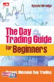 The Day Trading Guide For Beginners (Preorder)