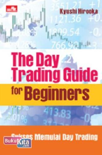 Cover Buku The Day Trading Guide For Beginners (Preorder)