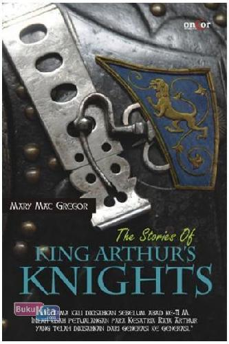 Cover Buku The Stories of King Arthur