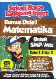 Sekali Baca Langsung Inget Rumus Detail Matematika Untuk SMP/Mts Kl 1,2 & 3
