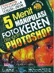 5 Menit Manipulasi Foto Keren Dengan Photoshop+Cd
