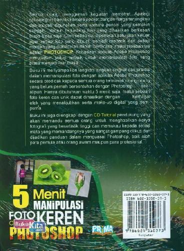 Cover Belakang Buku 5 Menit Manipulasi Foto Keren Dengan Photoshop+Cd