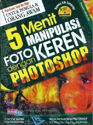 Cover Buku 5 Menit Manipulasi Foto Keren Dengan Photoshop+Cd