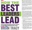 Cover Buku How The Best Leaders Lead: Rahasia Ampuh Yang Menjamin Anda Dan Siapa Pun Yang Tergerak Untuk Meraih Hasil Terbaik