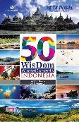 Detail Buku 50 Wisdom Wisata Domestik Indonesia (Full Color)