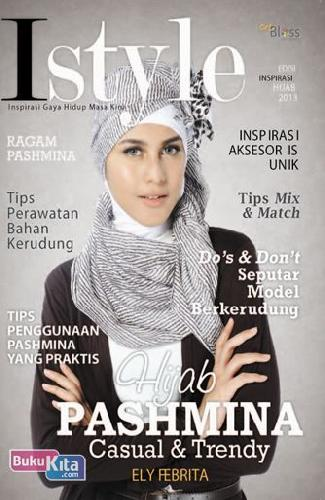 Cover I Style : Hijab Pashmina Casual & Trendy