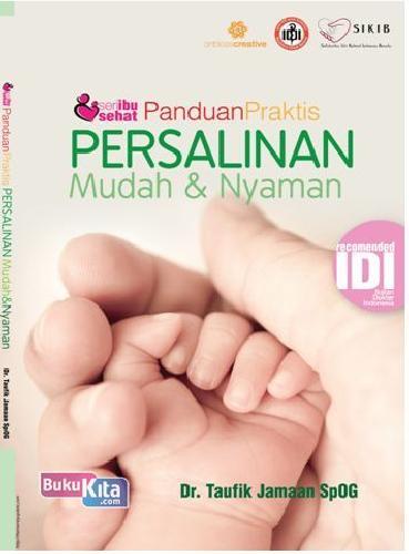 Cover Buku Seri ibu sehat : Panduan Praktis Persalinan Mudah & Nyaman