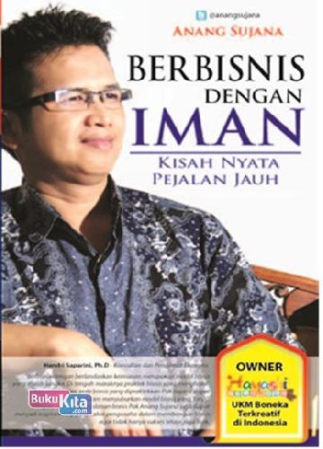 Cover Buku Berbisnis dengan Iman ( Kisah Nyata Pejalan Jauh )