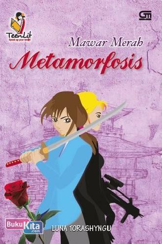 Cover Buku Teenlit: Mawar Merah: Metamorfosis (Cover Baru)