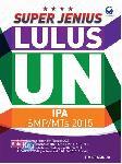 Super Jenius Lulus UN IPA SMP/Mts 2015
