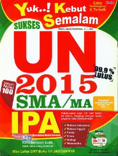 Cover Buku Yuk Kebut Semalam Sukses UN SMA/MA IPA