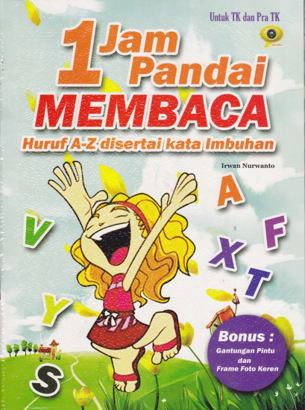 Cover Buku 1 Jam Pandai Membaca Huruf A-Z Disertai Kata Imbuhan