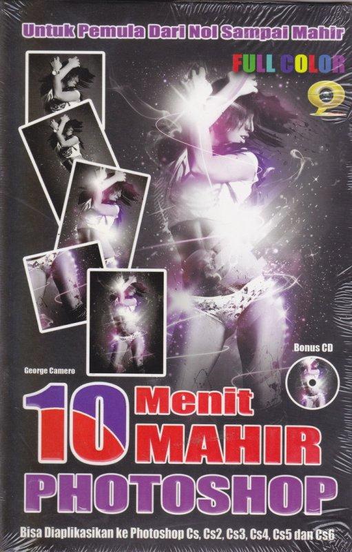Cover Buku 10 MENIT MAHIR FOTOSHOP