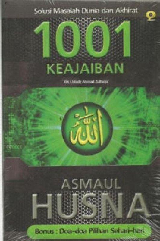 Cover Buku 1001 KEAJAIBAN ASMAUL HUSNA