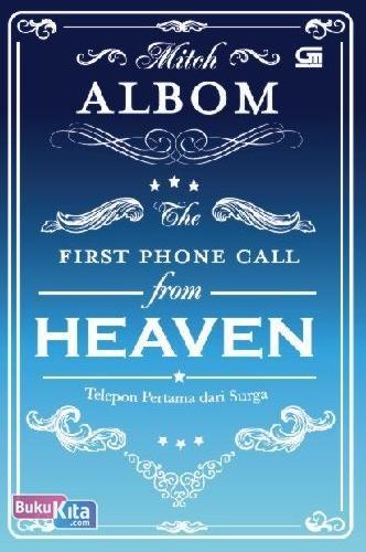 Cover Buku Telepon Pertama Dari Surga (First Phone Call From Heaven)