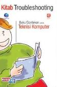 Kitab Troubleshooting Buku Contekan Teknisi Komputer